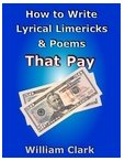 How to Write Lyrical                   Limericks & Poems that Pay thumb